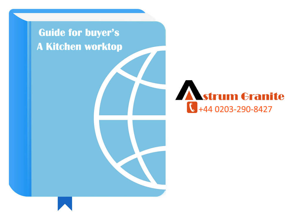 Guide-for-buyer's-on-a-Kitchen-worktop
